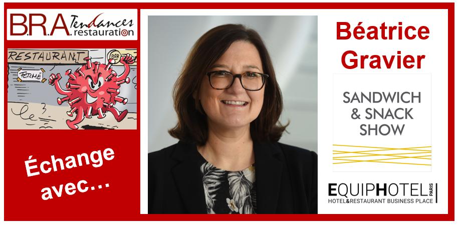 Béatrice Gravier, directrice de la division Hospitality & Food chez Reed Expositions France et des salons Sandwich & Snack Show et EquipHotel.