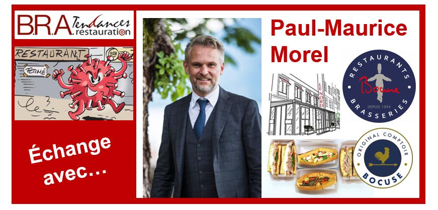 Paul-Maurice Morel, dg associé des Restaurants & Brasseries Paul Bocuse.