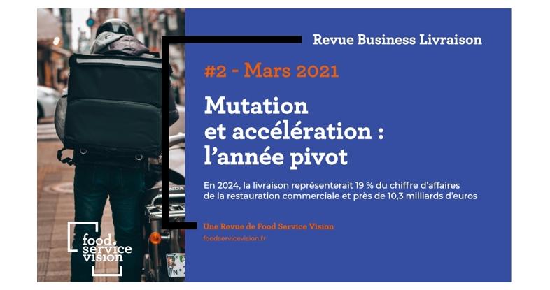 Découvrez en avant-première les résultats de la 2e étude du cabinet Food Service Vision consacrée au business de la livraison de repas.