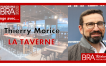 Thierry Morice - La Taverne - Panorama B.R.A.
