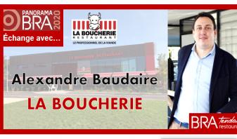 Alexandre Baudaire - La Boucherie - B.R.A. Tendances Restauration